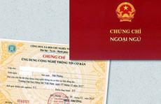 Đề xuất bỏ chứng chỉ ngoại ngữ, tin học đối với công chức, viên chức
