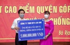 Công ty TNHH MTV Lan Anh ủng hộ 10 tỉ đồng mua vắc xin phòng, chống dịch Covid-19.