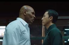 Chân Tử Đan: 'Tôi suýt bị Mike Tyson đấm chết'