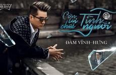MV mới nhất của Đàm Vĩnh Hưng biến mất khỏi YouTube