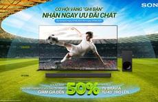 Sony Việt Nam khuyến mãi hấp dẫn chào đón giải vô địch bóng đá Châu Âu