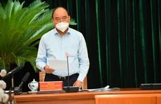 Chủ tịch nước Nguyễn Xuân Phúc nói về việc phòng, chống dịch Covid-19 ở TP HCM