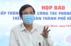 TP HCM: Phó giám đốc Sở Y tế trực tiếp chỉ đạo HCDC chống dịch
