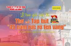Hôm nay, Báo Người Lao Động trao giải cuộc thi Thơ và Tạp bút '45 năm rực rỡ tên vàng'