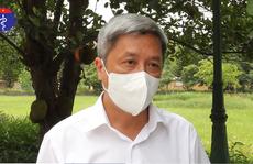Thứ trưởng Bộ Y tế Nguyễn Trường Sơn tiếp tục kêu gọi người dân TP HCM tự test nhanh Covid-19 tại nhà