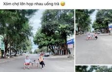 Bị phạt vì rủ nhau ra giữa đường uống trà, chụp ảnh đăng Facebook
