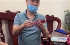 Những thông tin bất ngờ từ vụ 'tố' Chủ tịch phường đánh bạc lúc giãn cách xã hội