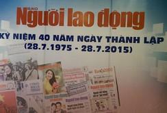 40 năm Báo Người Lao Động - Chân dung một tờ báo lớn