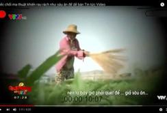 Video clip: Phóng viên VTV xin lỗi dân vì làm phóng sự sai sự thật
