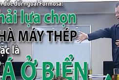 Phát ngôn gây sốc, trưởng đại diện Formosa tại Hà Nội bị đuổi việc