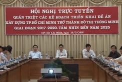 TP HCM: Quán triệt kế hoạch triển khai đề án xây dựng đô thị thông minh