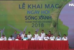 Khai mạc Ngày hội Sống xanh TP HCM 2018