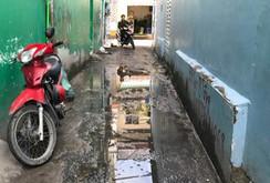 Nhà mất giá vì hẻm vào ngang nhiên bị lấn chiếm và ngập nước