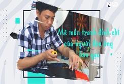 Mê mẩn tranh đinh chỉ của người đàn ông bán gạo