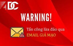 Hacker lại lợi dụng dịch Covid-19 để phát tán mã độc qua email giả mạo