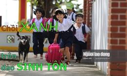 [eMagazine] Chồi xanh trên đảo Sinh Tồn