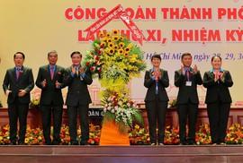 Khai mạc Đại hội XI Công đoàn TP HCM: Bám sát thực tiễn, sâu sát với đời sống CNVC-LĐ