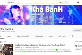 YouTube đã tắt chức năng kiếm tiền của kênh Khá Bảnh?