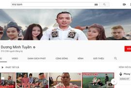 """Đến lượt kênh YouTube của """"thánh chửi"""" Dương Minh Tuyền bị khóa"""