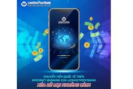 Dùng Intetnet Banking chuyển tiền quốc tế tại LienVietPostBank