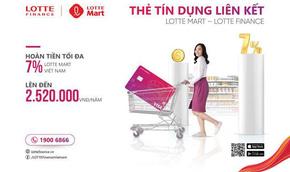 Thẻ liên kết LOTTE Mart - LOTTE Finance: Hoàn tiền đến 7%