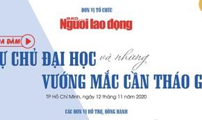Sáng nay 12-11, Báo Người Lao Động tổ chức tọa đàm về tự chủ đại học
