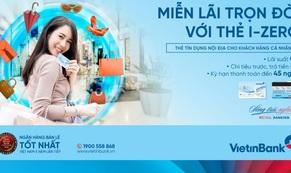 Miễn lãi trọn đời với thẻ trả góp VietinBank i-Zero