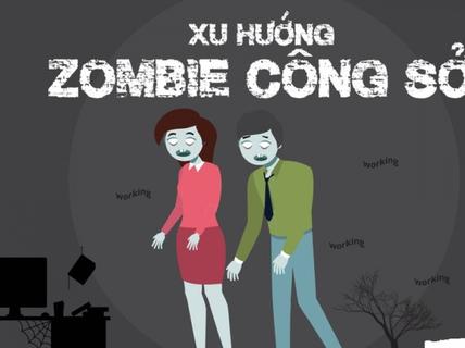 """""""Zombie công sở"""""""