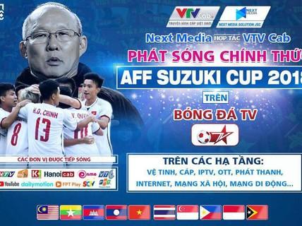 Next Media cho các đài tiếp sóng miễn phí AFF Cup 2018