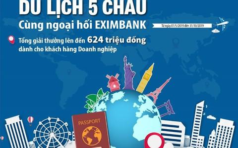 Vòng quanh năm châu cùng Eximbank