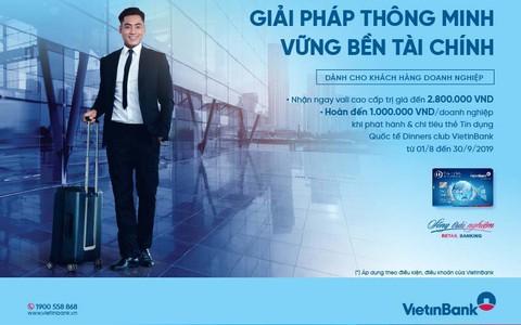 Nhận ưu đãi đến 3,8 triệu đồng khi mở thẻ DCI VietinBank